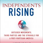 Independents Rising, by Jacqueline Salit